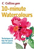 Collins Gem 10-Minute Watercolours: Techniques & Tips for Quick Watercolours