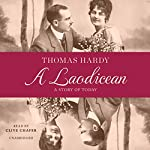 A Laodicean: A Story of Today | Thomas Hardy