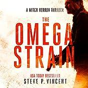 The Omega Strain: A Mitch Herron Thriller | [Steve P. Vincent]