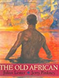 The Old African (0803725647) by Lester, Julius