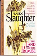 The Land and the Promise by Frank G.…