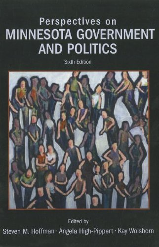 Perspectives on Minnesota Government and Politics (6th Edition)