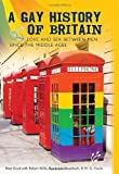 img - for A Gay History of Britain: Love and Sex Between Men Since the Middle Ages by Cook, Matt, Mills, Robert, Trumbach, Randolph, Cocks, H.G. (2007) Hardcover book / textbook / text book