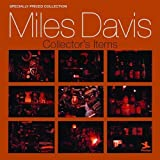 Collector's Items by Miles Davis (2007-09-25)