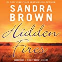 Hidden Fires Audiobook by Sandra Brown Narrated by Kevin T. Collins