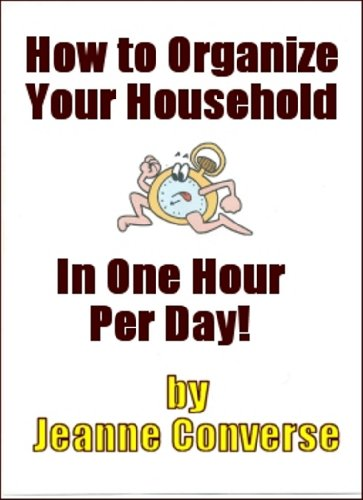 How to Organize Your Household in one Hour per Day