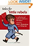 Tales for Little Rebels: A Collection...