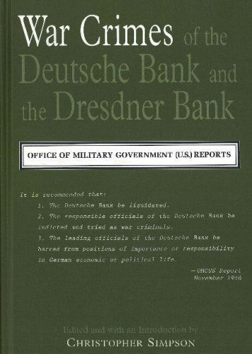 war-crimes-of-the-deutsche-bank-and-the-dresdner-bank-office-of-the-military-government-us-reports