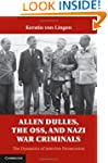 Allen Dulles, the OSS, and Nazi War C...