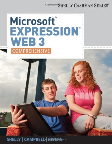Microsoft Expression Web 3: Comprehensive (Sam 2010...