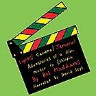 Lights, Camera, Jemuru: Adventures of a Film-Maker in Ethiopia Hörbuch von Bob Maddams Gesprochen von: David Seys