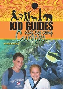 Kids Guides Kids Sea Camp Curacao [DVD] [2008] [Region 1] [US Import] [NTSC]