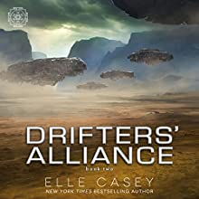 Drifters' Alliance, Book 2 Audiobook by Elle Casey Narrated by Elizabeth Phillips