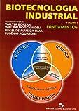 Biotecnologia Industrial - Volume 1 - 9788521202783