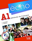 Echo A1 (Nouvelle Version) (French Edition)