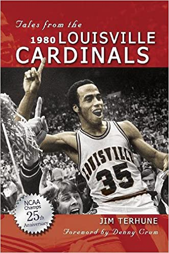 Tales from the 1980 Louisville Cardinals