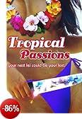 Tropical Passions [Edizione: Germania]