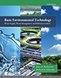 img - for Basic Environmental Technology: Water Supply, Waste Management and Pollution Control (6th Edition) book / textbook / text book