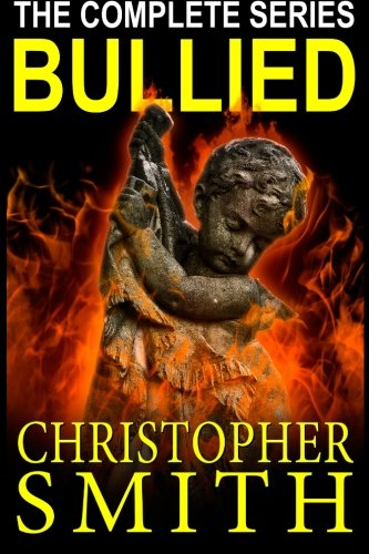 Bullied: The Complete Series PDF