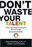 img - for Don't Waste Your Talent: The 8 Critical Steps To Discovering What You Do Best book / textbook / text book
