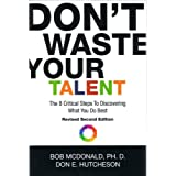 Don't Waste Your Talentby Bob McDonald and Don ...