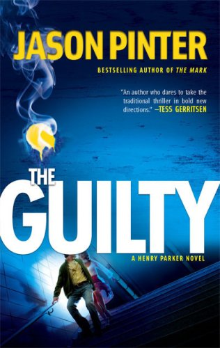 Image of The Guilty (A Henry Parker Novel)