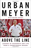 img - for Above the Line: Lessons in Leadership and Life from a Championship Season book / textbook / text book
