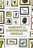 Gabinete De Curiosidades Griegas (Tiempo de Historia)