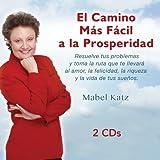 El Camino Más Fácil a la Prosperidad - 2 CDs (Spanish Edition)