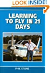 Learning to Fly in 21 Days