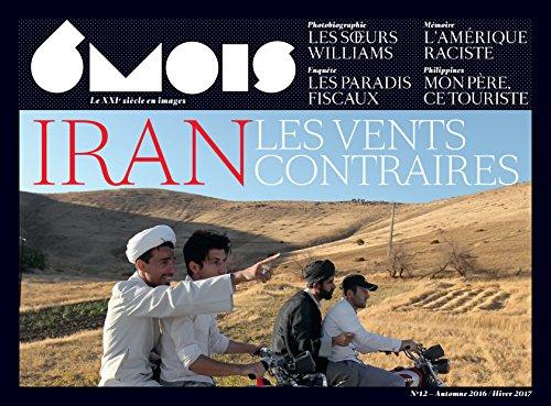 6MOIS N12 IRAN LES VENTS CONTRAIRES
