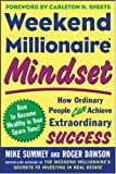 img - for Weekend Millionaire Mindset: How Ordinary People Can Achieve Extraordinary Success book / textbook / text book