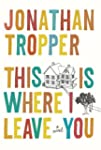 This Is Where I Leave You (English Ed...