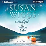 Starlight on Willow Lake: The Lakeshore Chronicles Series, Book 11