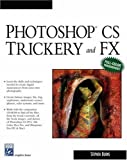 Photoshop CS Trickery and FX