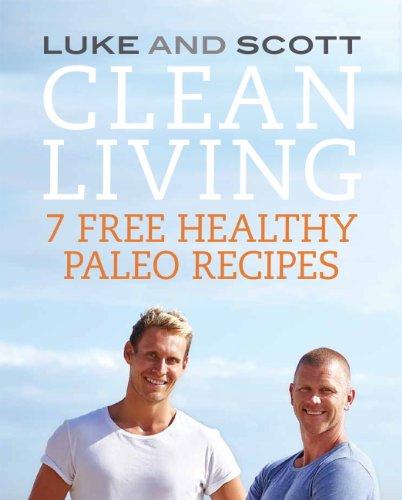 Clean Living: Paleo Basics by Scott Gooding, Luke Hines PB 2015 Like New Oz Sell