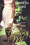 img - for By Darnella Ford Finding Me (Original) [Paperback] book / textbook / text book
