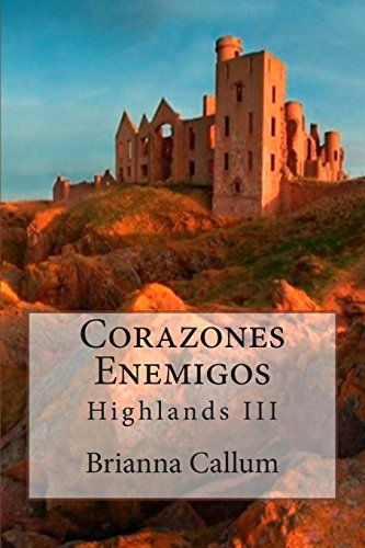 Corazones Enemigos: Volume 3 (Highlands)