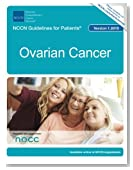 NCCN Guidelines for Patients®: Ovarian Cancer