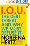 IOU: The Debt Threat and Why We Must...