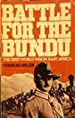 Battle for the Bundu - The First World War in East Africa