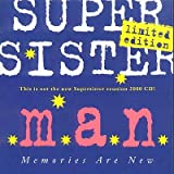 M.a.N. (Memories Are New) by Supersister (2000-08-02)
