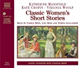 Classic Womens Short Stories (Classic Literature with Classical Music)