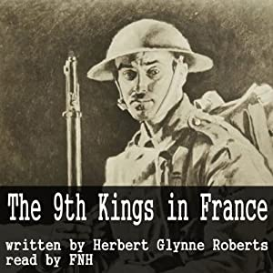 The Story of the '9th Kings' in France Audiobook