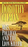 Mrs. Pollifax and the Lion Killer (Mrs. Pollifax Mysteries) (0449150046) by Gilman, Dorothy