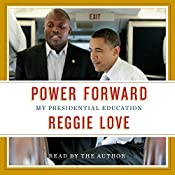 Power Forward: My Presidential Education | [Reggie Love]