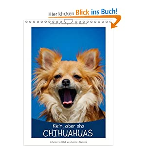 klein aber oho chihuahuas wandkalender 2014 din a4 hoch die kleinste hunderasse der welt. Black Bedroom Furniture Sets. Home Design Ideas