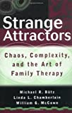 img - for By Michael R. Butz - Strange Attractors: Chaos, Complexity, and the Art of Family Therapy: 1st (first) Edition book / textbook / text book