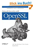 Network Security with OpenSSL: Cryptography for Secure Communications (Classique Us)
