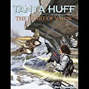 The Heart of Valor: A Confederation Novel | Tanya Huff